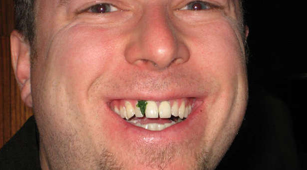 Wouldn't you tell someone right away if they had spinach caught in their teeth?